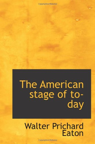 Download The American stage of to-day pdf epub