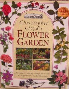 CHRISTOPHER LLOYD'S FLOWER GARDEN