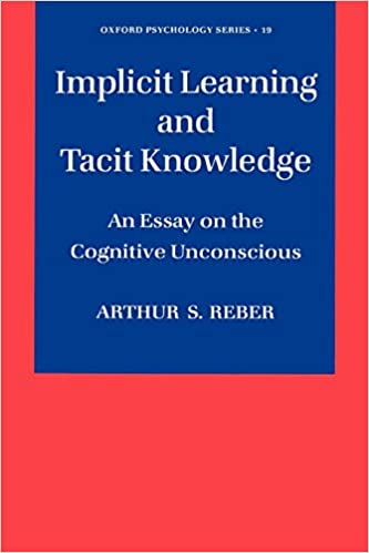 Implicit Learning And Tacit Knowledge An Essay On The Cognitive