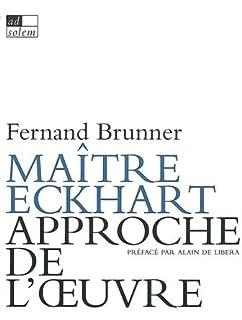 Maître Eckhart, Brunner, Fernand