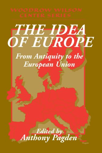 The Idea of Europe: From Antiquity to the European Union (Woodrow Wilson Center - Shopping Center Cambridge