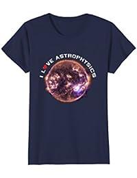 I Love Astrophysics T-Shirt, Solar System Astronomy T Shirt