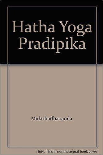 Hatha Yoga Pradipika: Muktibodhananda: Amazon.com: Books