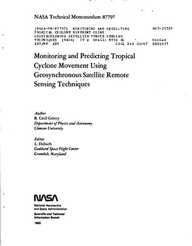 Monitoring and predicting tropical cyclone movement using geosynchronous satellite remote sensing techniques