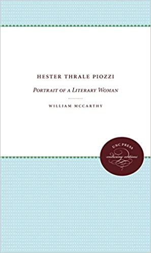 Hester Thrale Piozzi: Portrait of a Literary Woman