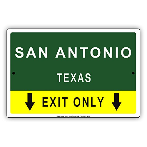 San Antonio Texas Exit Only With Pointer Arrow Direction Way Road Signs Alert Caution Warning Aluminum Metal Tin 12