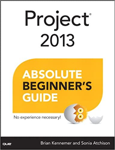Project 2013 Absolute Beginner's Guide Kindle Edition