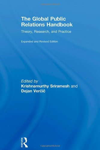 The Global Public Relations Handbook Revised and Expanded Edition Theory Research and Practice Communication Series