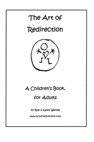 The Art of Redirection: A Children's Book, for Adults pdf epub