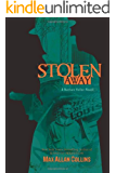 Stolen Away (Nathan Heller Novels)