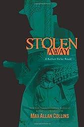 Stolen Away (Nathan Heller Novels)