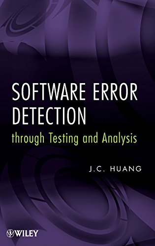 Error Detection (Software Error Detection through Testing and Analysis)