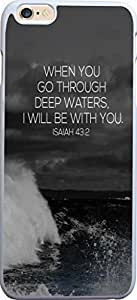 When you go through deep waters I will be with you Isaiah 48:2 bible quote christian verses pattern theme printing protective cover protetor sleeve case for apple iphone 6 plus 5.5 Inches In DDJK Case