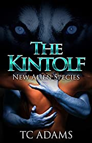 The Kintolf: New Alien Species (Book 1)