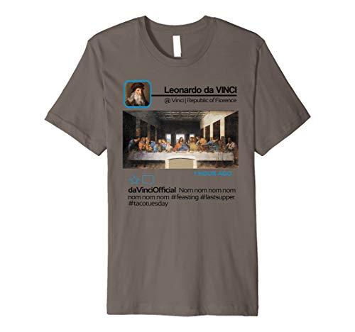 Leonardo da Vinci Insta Influencer Taco Tuesday Last Supper Premium T-Shirt]()