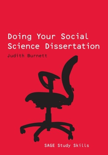 (Doing Your Social Science Dissertation (SAGE Study Skills Series))