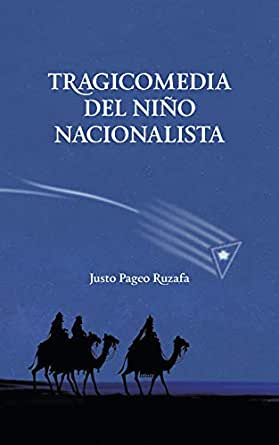 Tragicomedia del niño nacionalista: El Origen eBook: Pageo Ruzafa ...