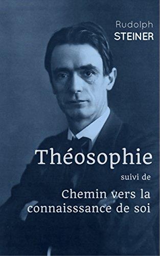 Théosophie: suivi de Chemins vers la connaissance de soi (French Edition)