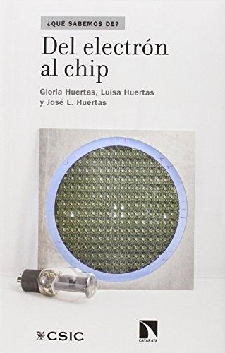Descargar Libro Del Electrón Al Chip Gloria Huertas
