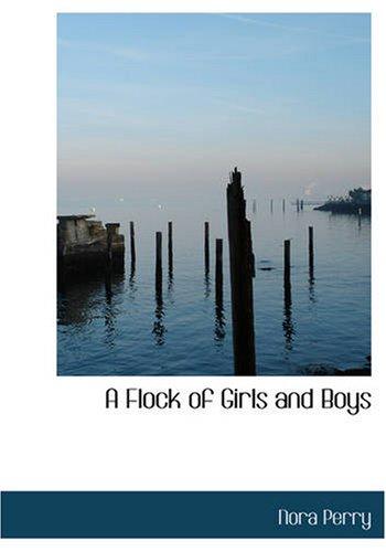 A Flock of Girls and Boys pdf epub