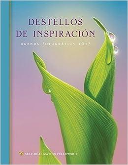 Destellos de Inspiración Agenda Fotográfica 2017 (Inner ...