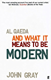 Al Qaeda and What It Means to be Modern (English Edition)