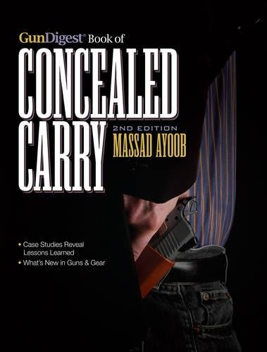 Download Gun Digest Book of Concealed Carry book pdf   audio