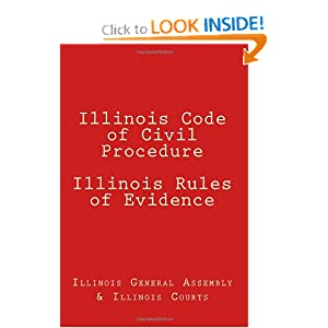 Illinois Code of Civil Procedure Illinois Rules of Evidence Illinois General Assembly, Illinois Courts and Suave Fish