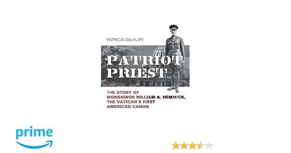 Amazon com: Patriot Priest: The Story of Monsignor William A