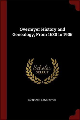 Book Overmyer History and Genealogy, From 1680 to 1905