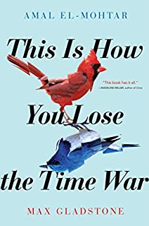 Book Cover: This Is How You Lose the Time War