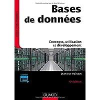 Bases de données - 4e éd. - Concepts, utilisation et développement