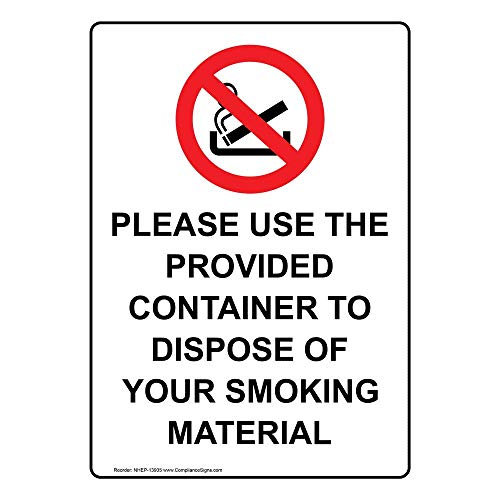 Please Use The Provided Container to Dispose of Your Smoking Material Safety Sign, White 14x10 in. Aluminum for No Smoking by ComplianceSigns