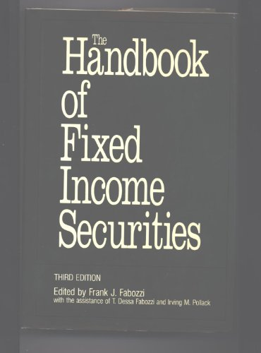 The Handbook of Fixed Income Securities (Third Edition) by Business One Irwin