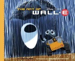 Tim Hauser: The Art of Wall-E (Hardcover); 2008 Edition