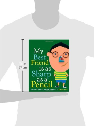 My Best Friend Is As Sharp As a Pencil: And Other Funny Classroom ...