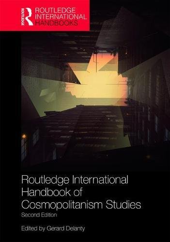 Routledge International Handbook of Cosmopolitanism Studies: 2nd edition