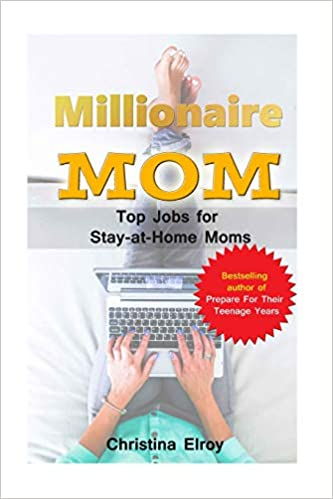 Millionaire Mum Top Jobs For Stay At Home Moms The Information