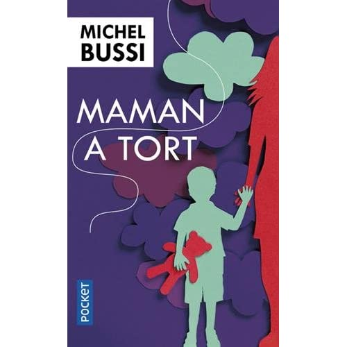 Maman a tort (French Edition)