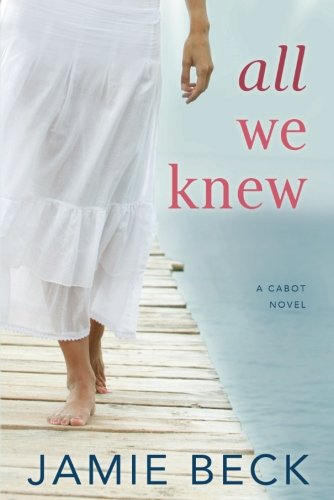 All We Knew (The Cabots)