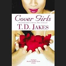 Cover Girls | Livre audio Auteur(s) : T.D. Jakes Narrateur(s) : Pamala Tyson