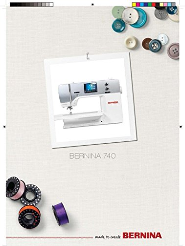 Bernina 740 B740 Sewing Machine COLOR COPY Reprint Of User's Guide Instructions Manual