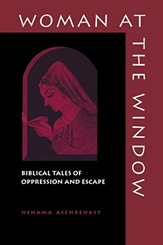 (Woman at the Window: Biblical Tales of Oppression and Escape )