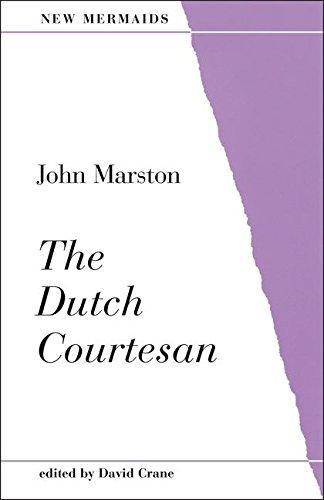 The Dutch Courtesan (New Mermaids) PDF
