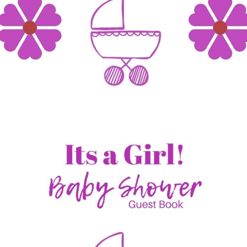 It's a Girl! Baby Shower Guest Book: Guest Book. Free Layout Message Book For Family and Friends To Write in, Men, Women, Boys & Girls / Party, Home / ... - Baby Shower Invitations Girl Free