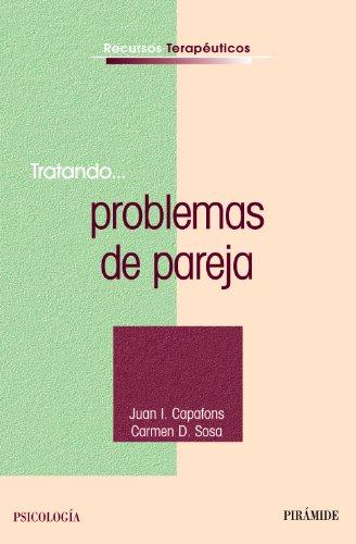Descargar Libro Tratando... Problemas De Pareja Juan I. Capafons Bonet