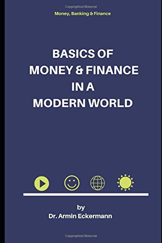 Basics Of Money And Finance In A Modern World