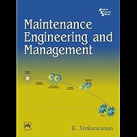 Maintenance Engineering and Management (English Edition)