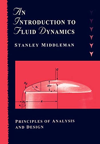Intro to Chemical Fluid Dynamics (Chemical Engineering Design And Analysis An Introduction)