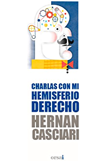 Charlas con mi hemisferio derecho (Spanish Edition)